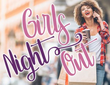 Spotlight on Girls Night Out
