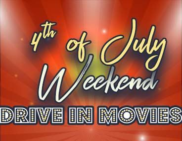 Spotlight Graphic on 4th of July Weekend Drive In Movies