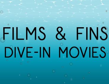 Spotlight Films & Fins Dive-In Movies